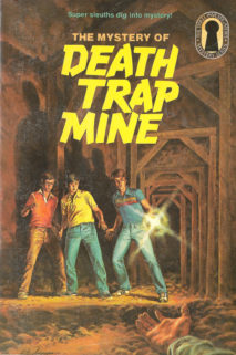 The Mystery of the Death Trap Mine by M. V. Carey