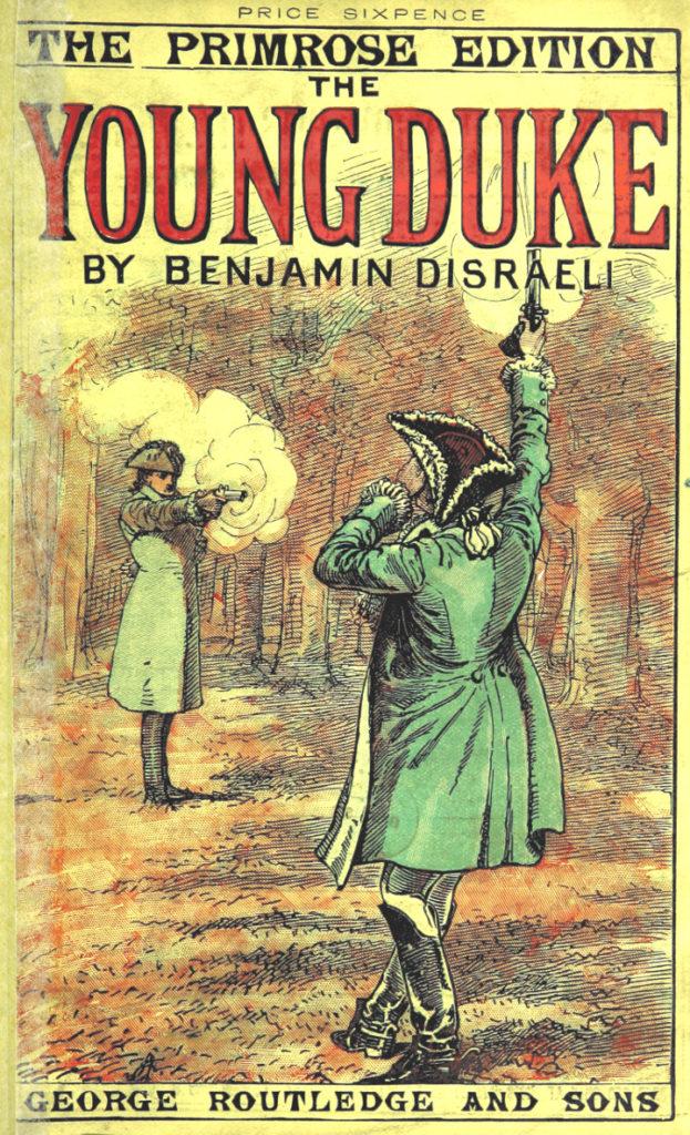 The Young Duke by Benjamin Disraeli
