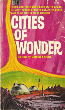 Cities of Wonder, Edited by Damon Knight