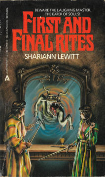 First and Final Rites by Shariann Lewitt