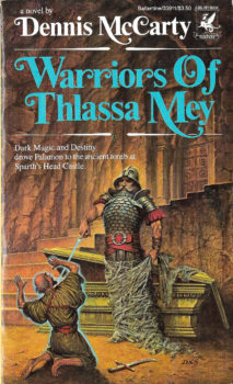 Warriors of Thlassa Mey by Dennis McCarty