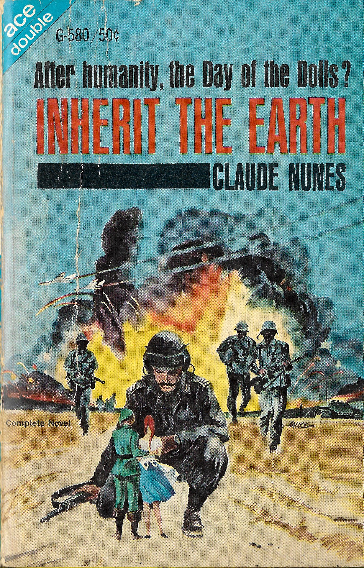 Inherit the Earth by Claude Nunes (Ace Double)
