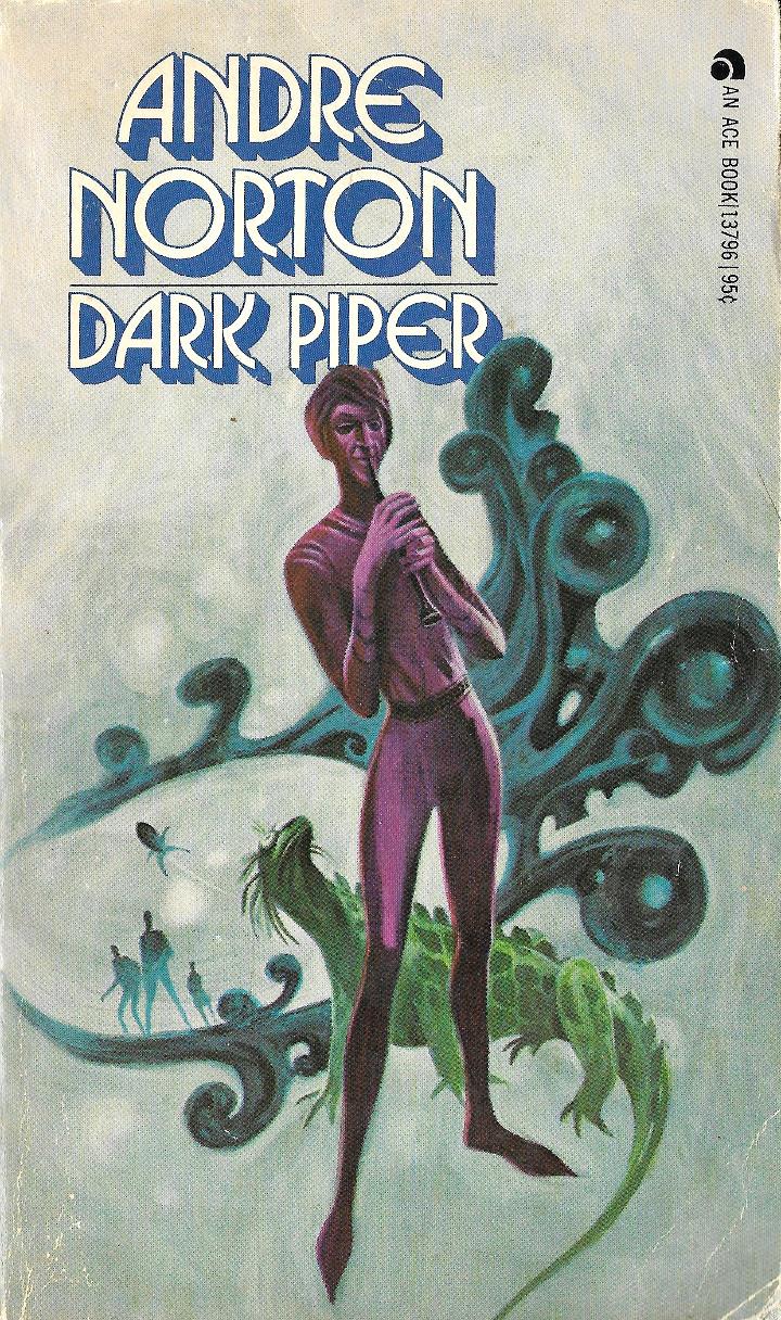 Dark Piper by Andre Norton